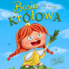 Basia Królowa- Kamila Stokowska, Marta Grabowska