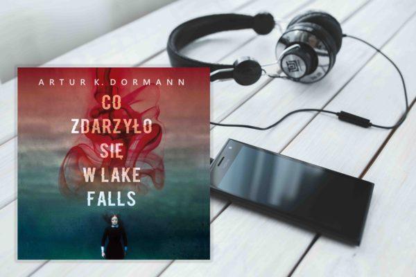 """""""Co zdarzyło się w Lake Falls?"""" - audiobook"""