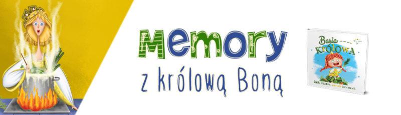 Królowa Bona - gra memory